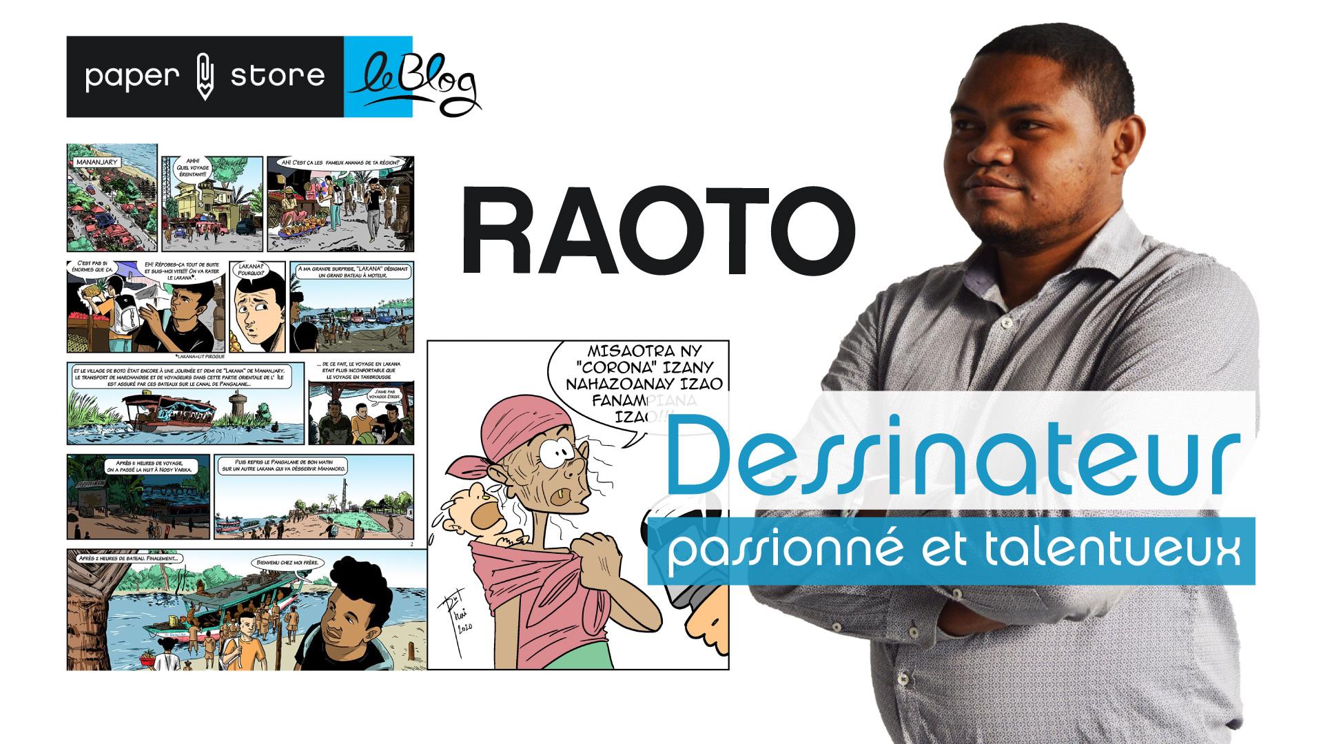 Raoto, dessinateur passionné et talentueux
